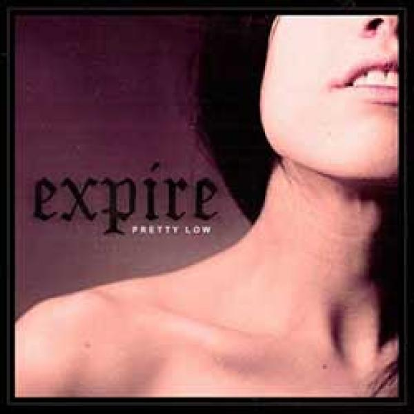 Expire – Pretty Low