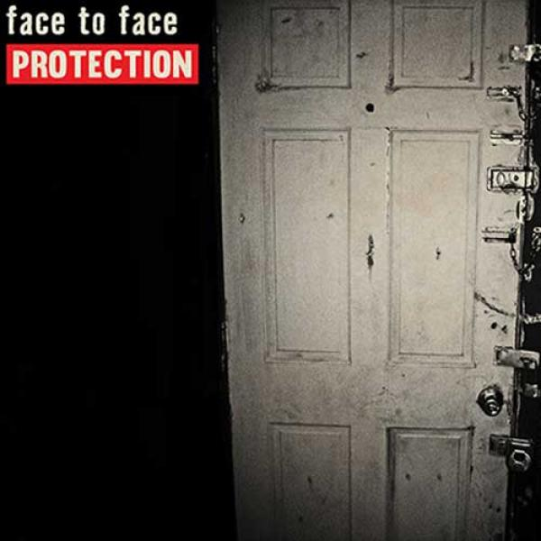 Face To Face – Protection