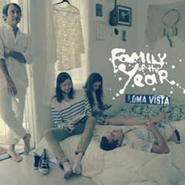 Family Of The Year – Loma Vista