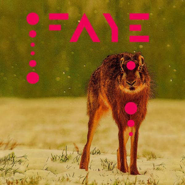 Faye – Faye