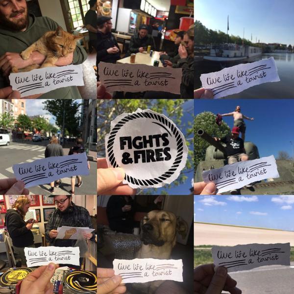 Fights And Fires - Live Life Like A Tourist