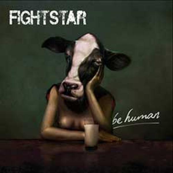 Fightstar – Be Human