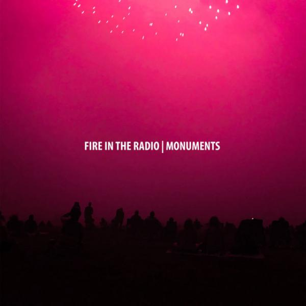 Fire In The Radio Monuments Punk Rock Theory