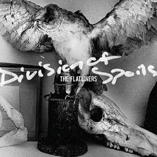 The Flatliners – Division Of Spoils