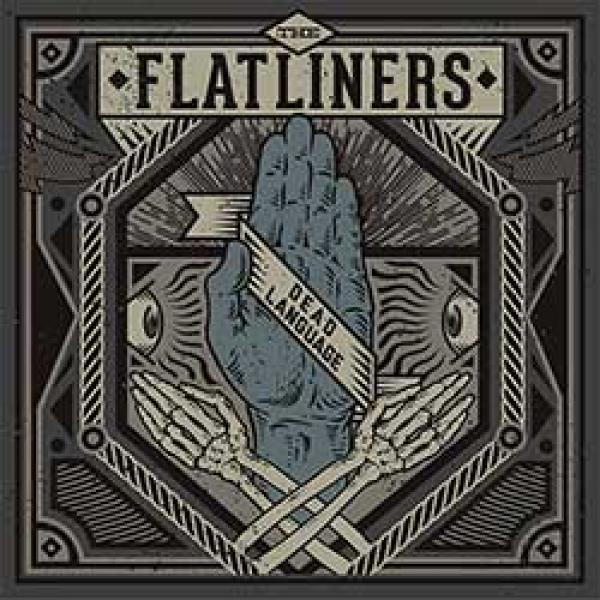 The Flatliners – Dead Language