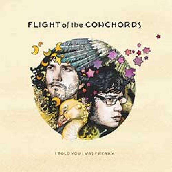 Flight Of The Conchords – I Told You I Was Freaky