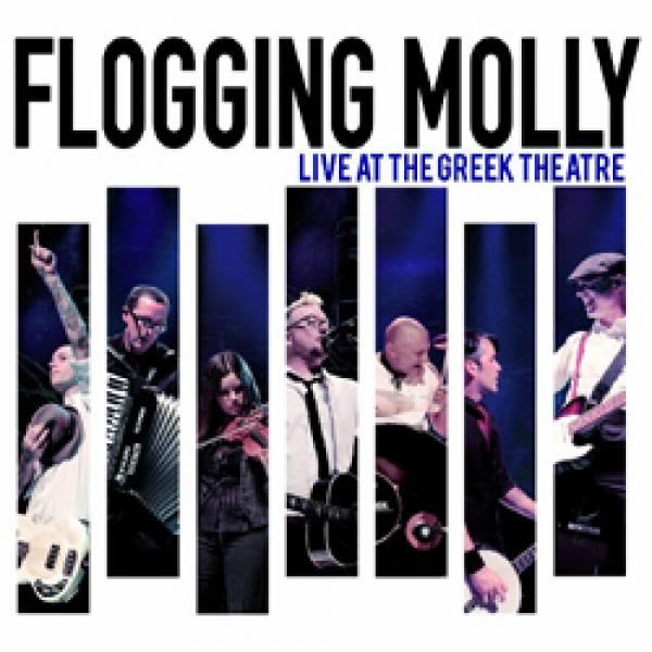 Flogging Molly – Live At The Greek Theatre