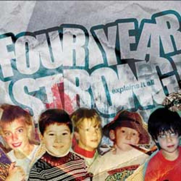 Four Year Strong – Explains It All
