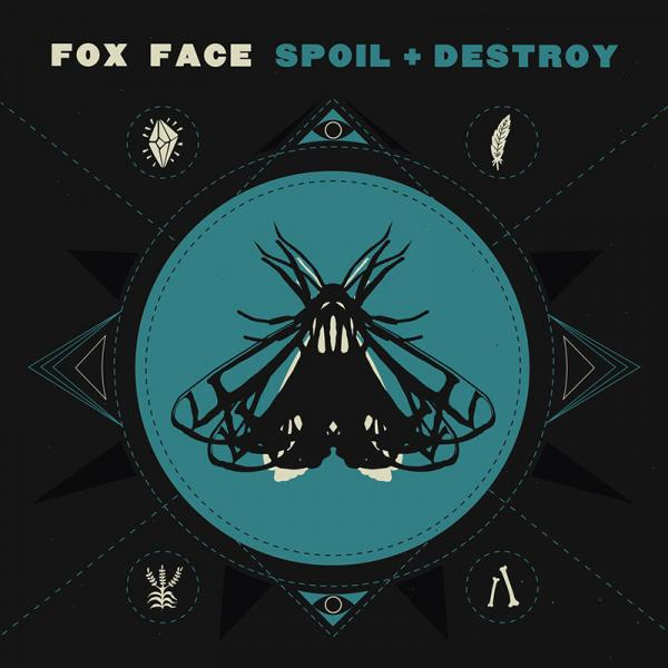 fox face spoil + destroy