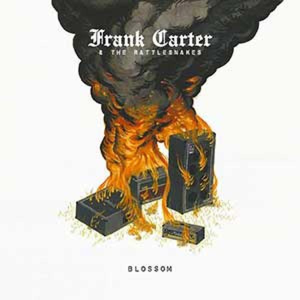 Frank Carter & The Rattlesnakes – Blossom