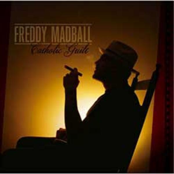 Freddy Madball – Catholic Guilt