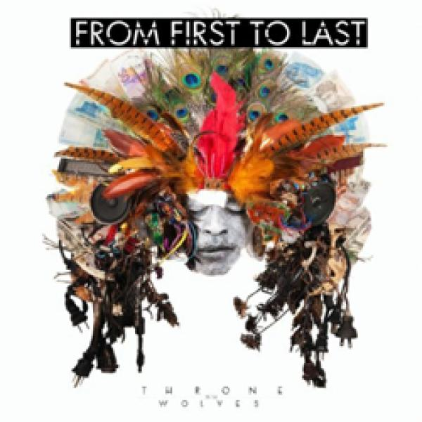 From First To Last – Throne To The Wolves
