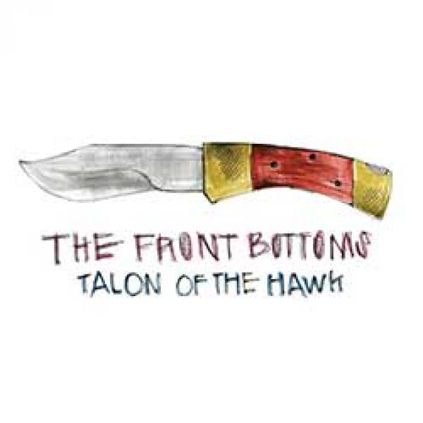 Front Bottoms Talon Of The Hawk