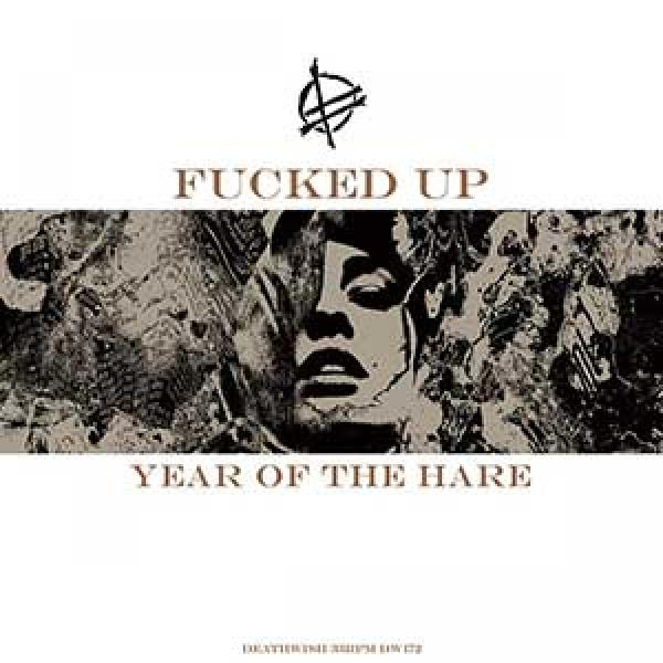 Fucked Up – Year Of The Hare