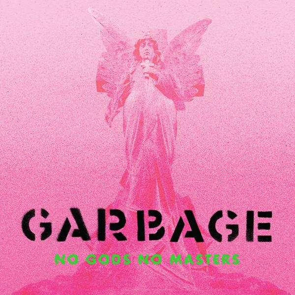Garbage No Gods No Masters Punk Rock Theory