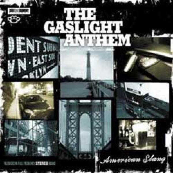 The Gaslight Anthem – American Slang