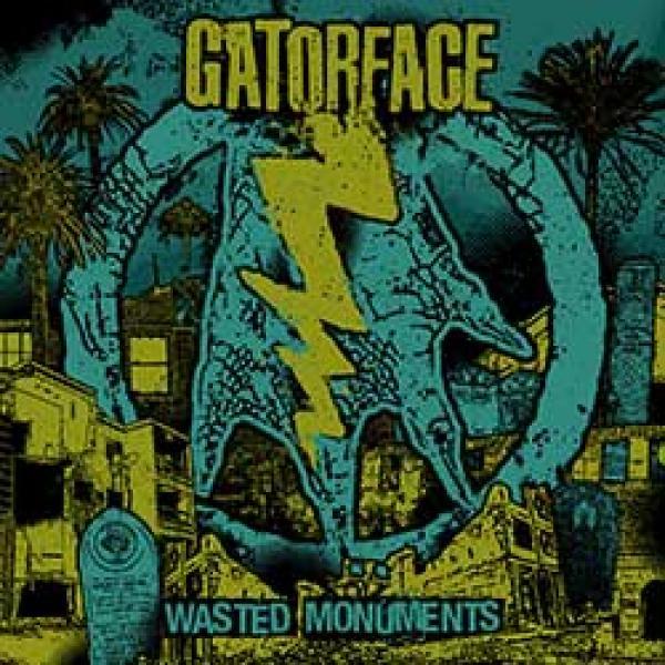 Gatorface – Wasted Monuments