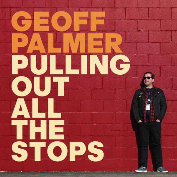 Geoff Palmer Pulling Out All The Stops Punk Rock Theory