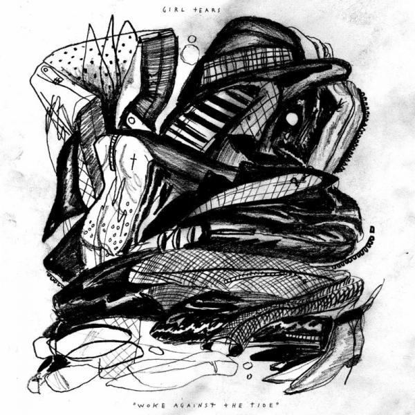 Girl Tears - Woke Against The Tide