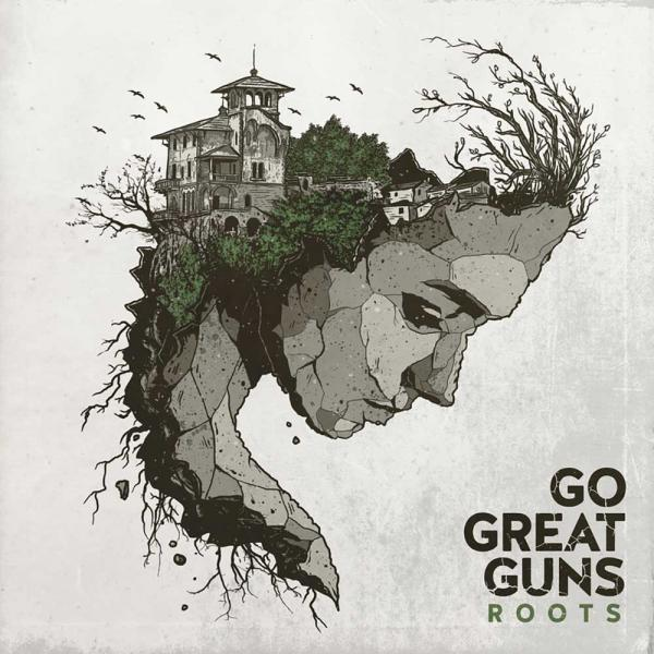 Go Great Guns Roots Punk Rock Theory