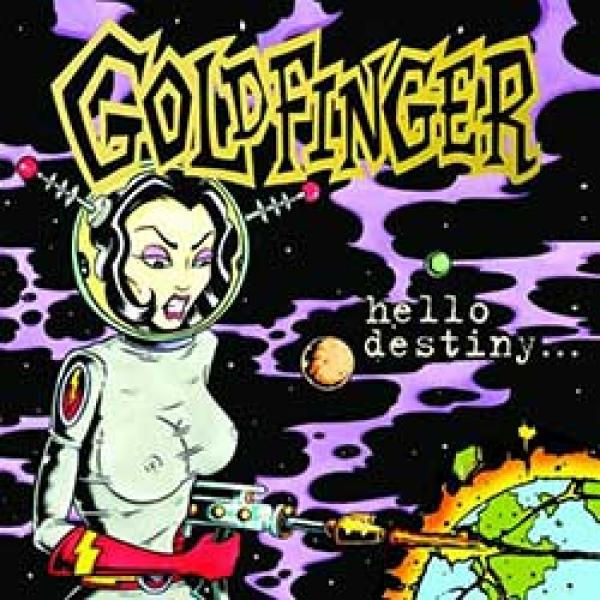 Goldfinger – Hello Destiny