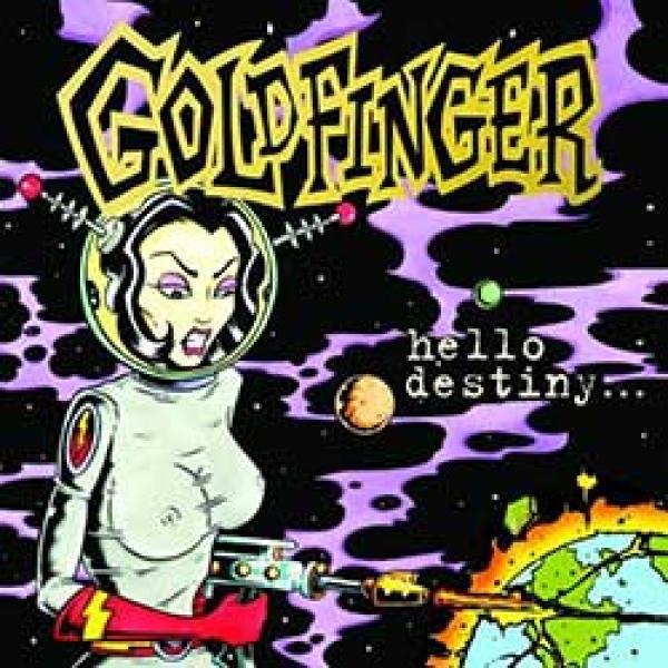 Goldfinger – Hello Destiny