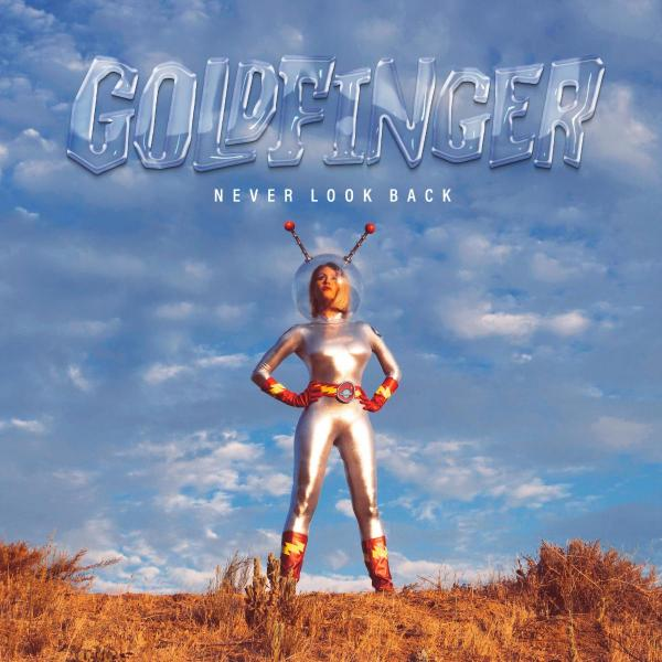 Goldfinger Never Look Back Punk Rock Theory