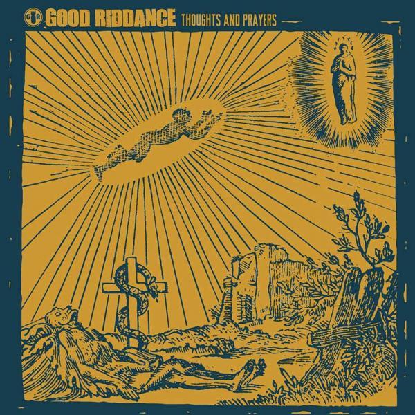 Good Riddance Thoughts And Prayers Punk Rock Theory