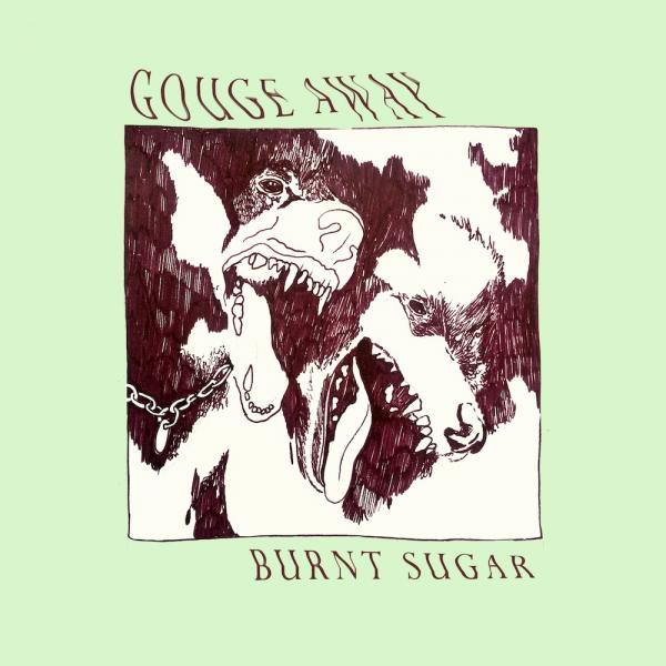 Gouge Away Burnt Sugar Punk Rock Theory