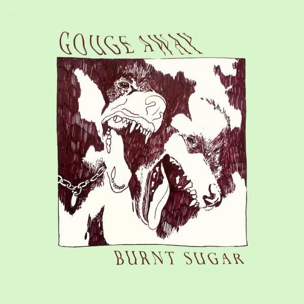 Gouge Away Burnt Sugar Punk Rock Theory
