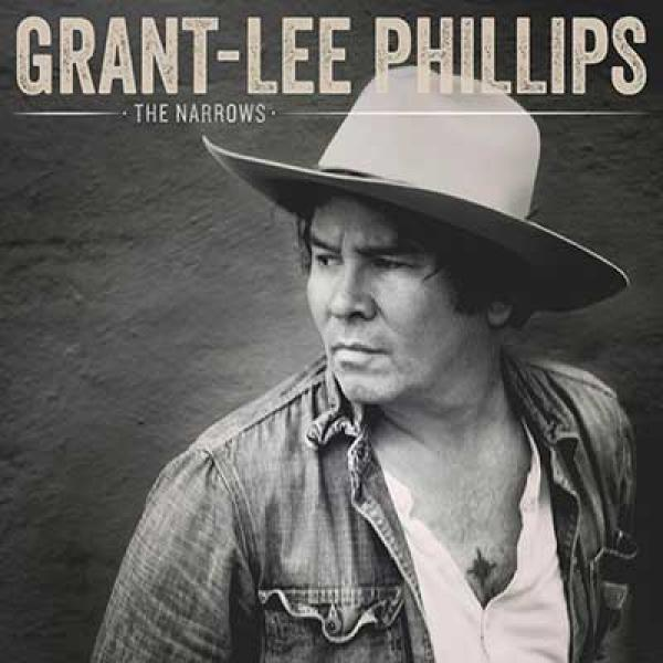 Grant-Lee Phillips – The Narrows