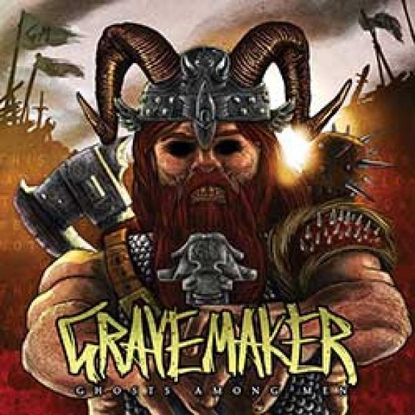 Grave Maker – Ghosts Among Men
