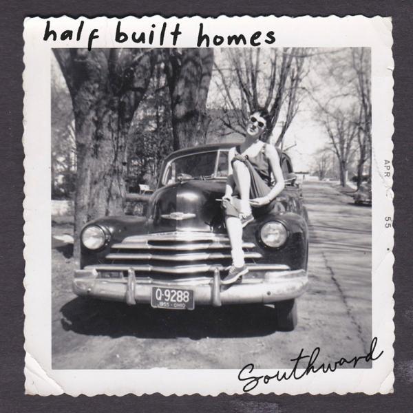 Half Built Home Southward Punk Rock Theory