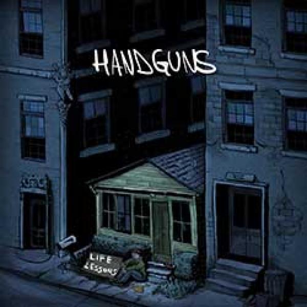 Handguns – Life Lessons