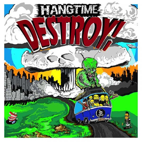 Hangtime Destroy Punk Rock Theory