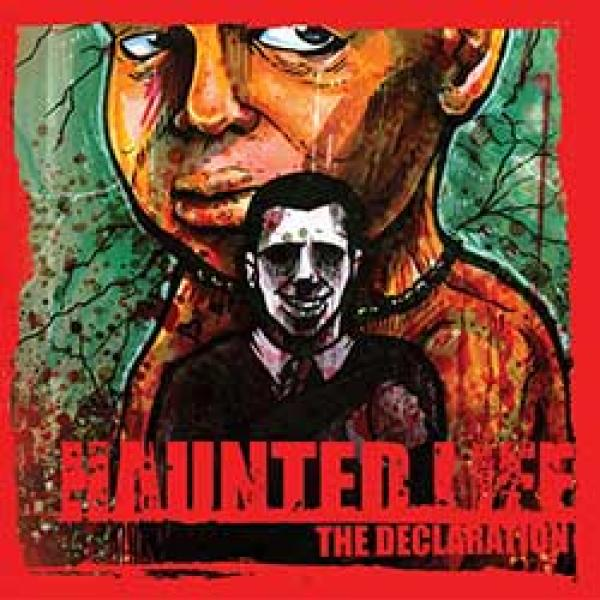 Haunted Life – The Declaration