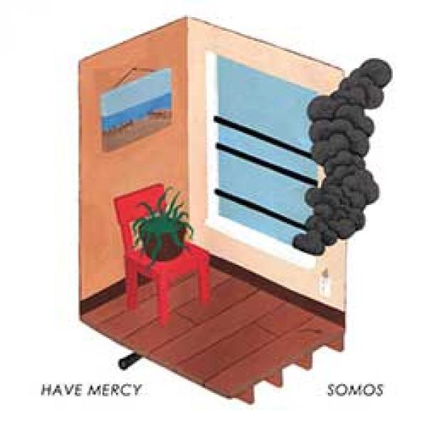 Have Mercy / Somos split