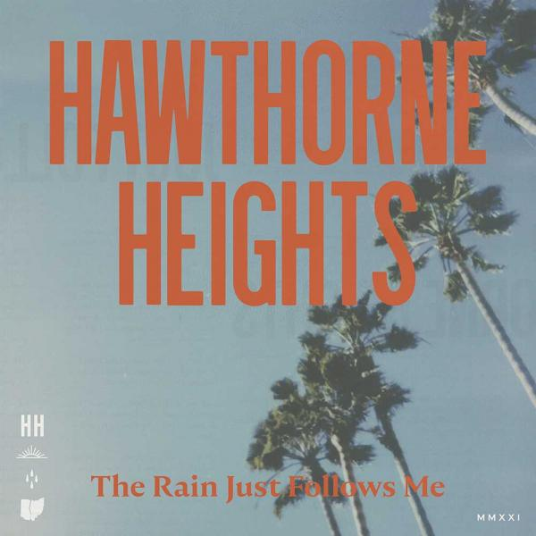 Hawthorne Heights The Rain Just Follows Me Punk Rock Theory
