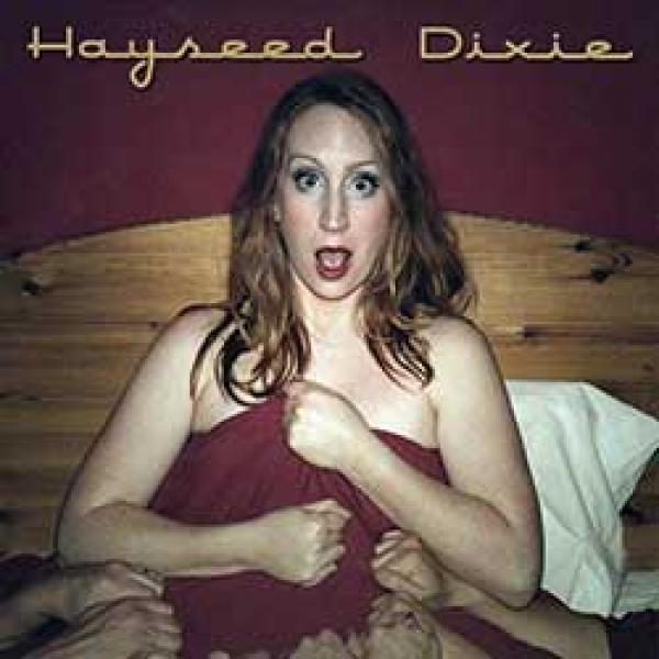 Hayseed Dixie - No Covers