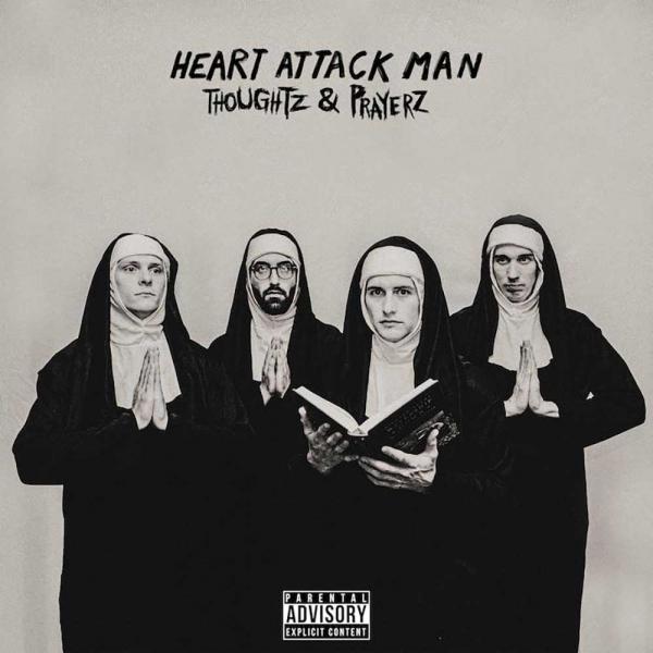 Heart Attack Man Thoughtz & Prayerz Punk Rock Theory