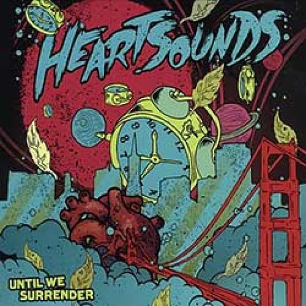 Heartsounds – Until We Surrender