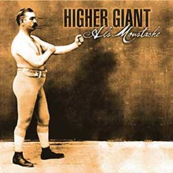 Higher Giant – Al's Moustache 7""