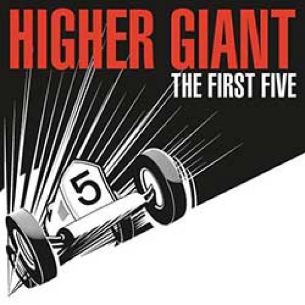 Higher Giant – The First Five 7""