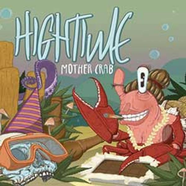 Hightime – Mother Crab