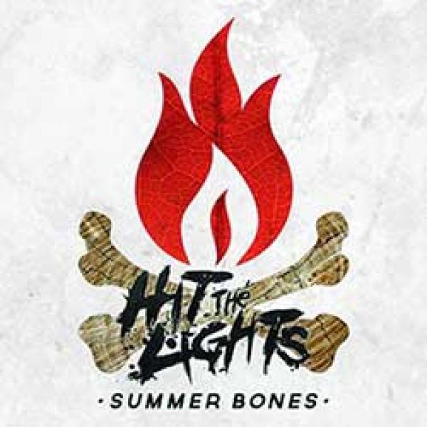 Hit The Lights – Summer Bones