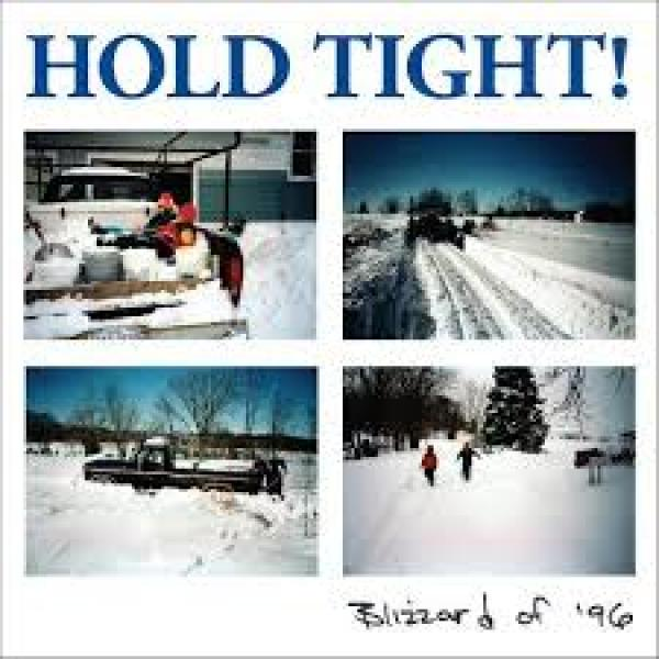 Hold TIght - Blizzard of 96