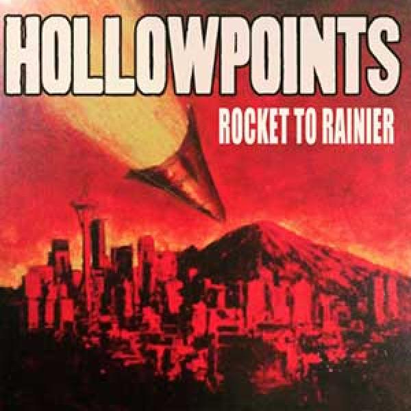 The Hollowpoints – Rocket To Rainier
