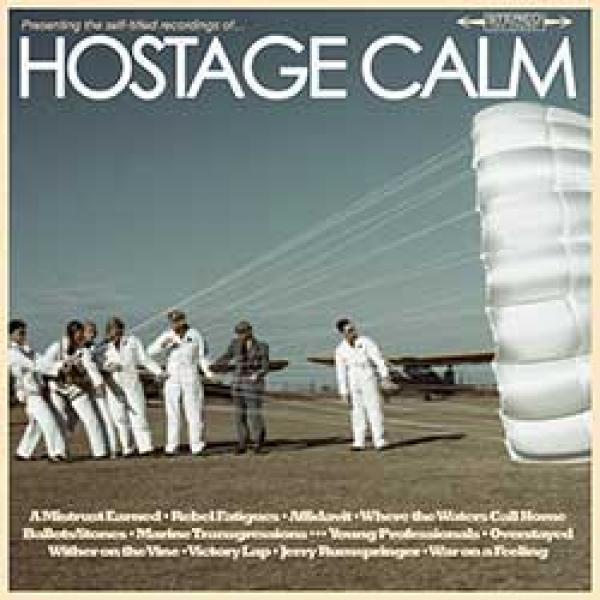 Hostage Calm – Hostage Calm