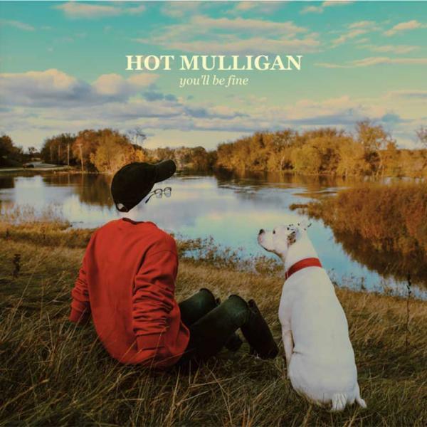 Hot Muligan You'll Be Fine Punk Rock Theory