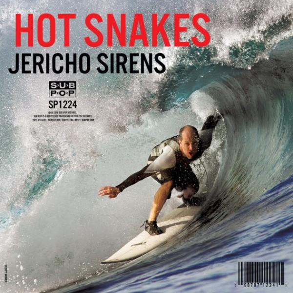 Hot Snakes Jericho Sirens